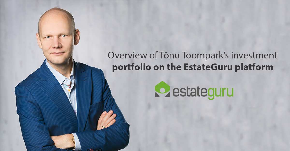 Overview of Tõnu Toompark's investment portfolio on the EstateGuru platform