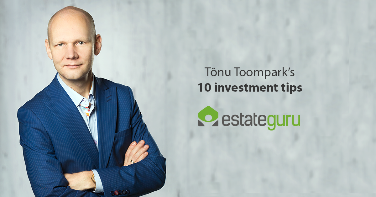 Tõnu Toompark's 10 investment tips!