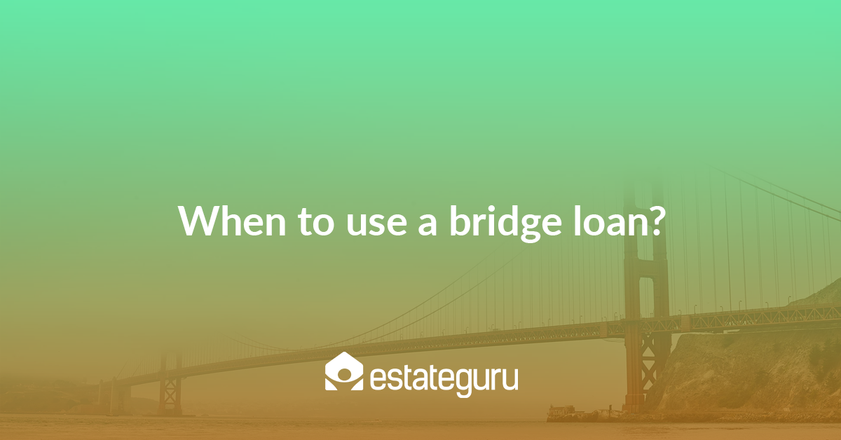When to use a bridge loan?