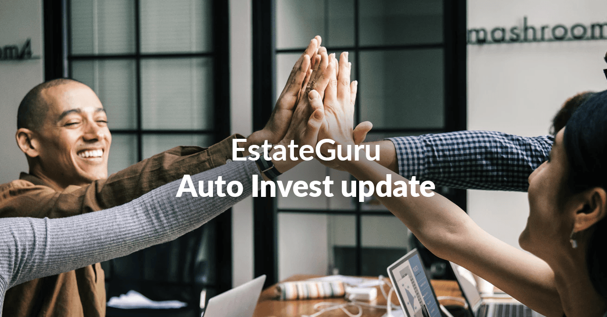EstateGuru Auto Invest Update