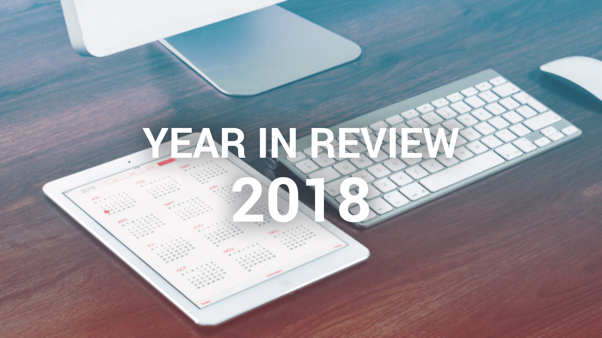 2018 Year in review: Statistics and Summary