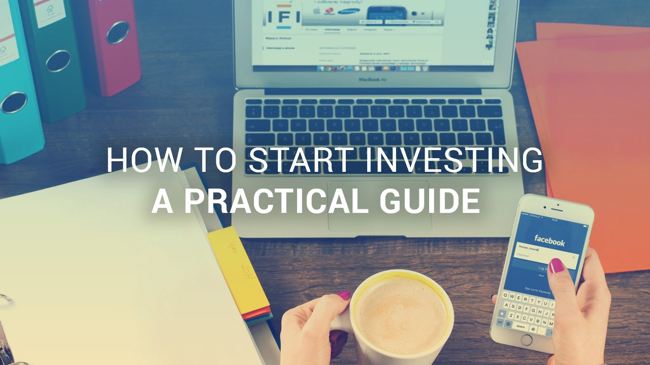 Start investing guide, how to invest