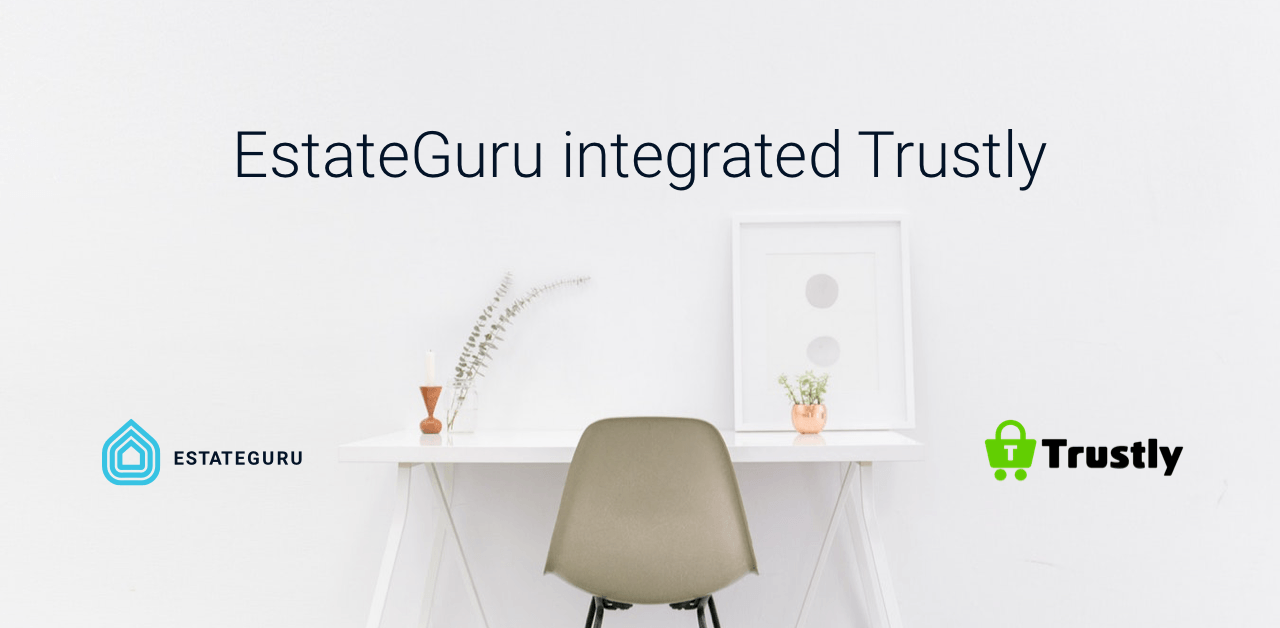 EstateGuru integrates Trustly online payments