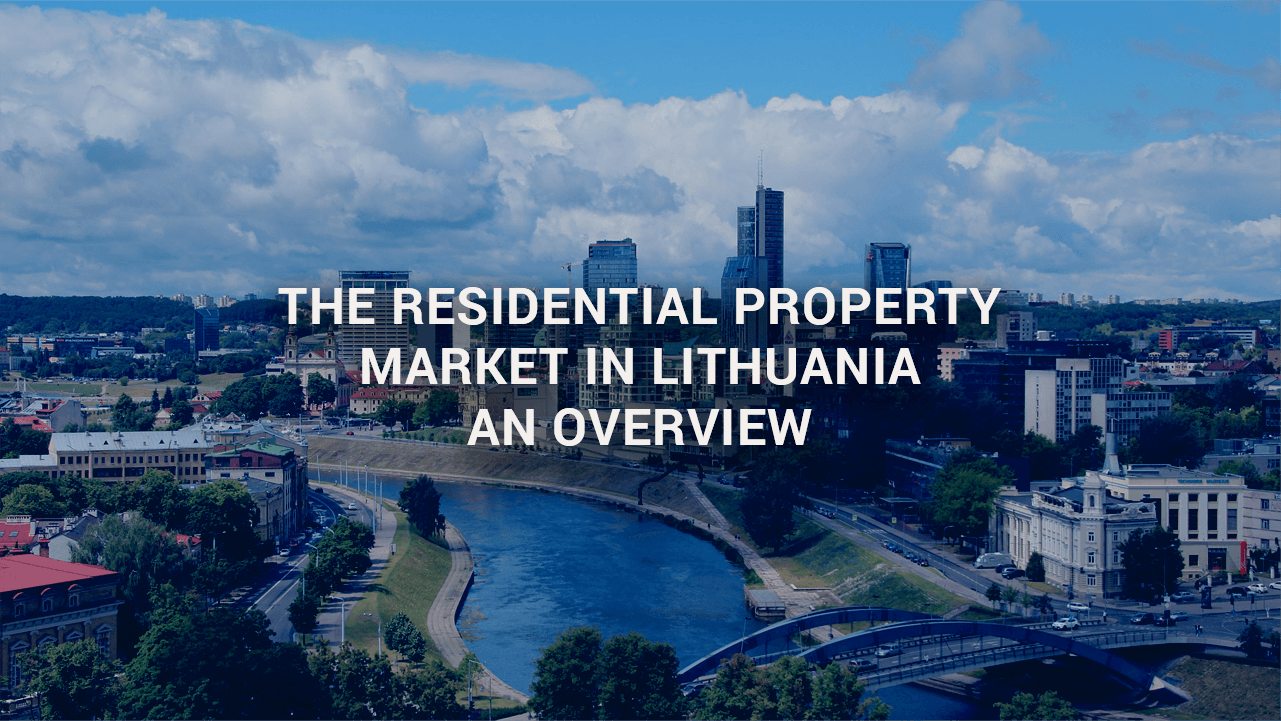 The Residential Property Market in Lithuania – An overview