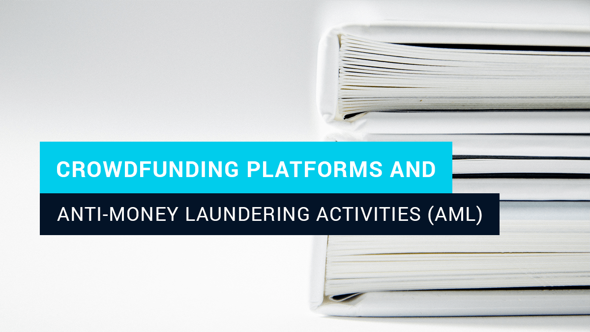 Crowdfunding platforms and anti-money laundering activities (AML)