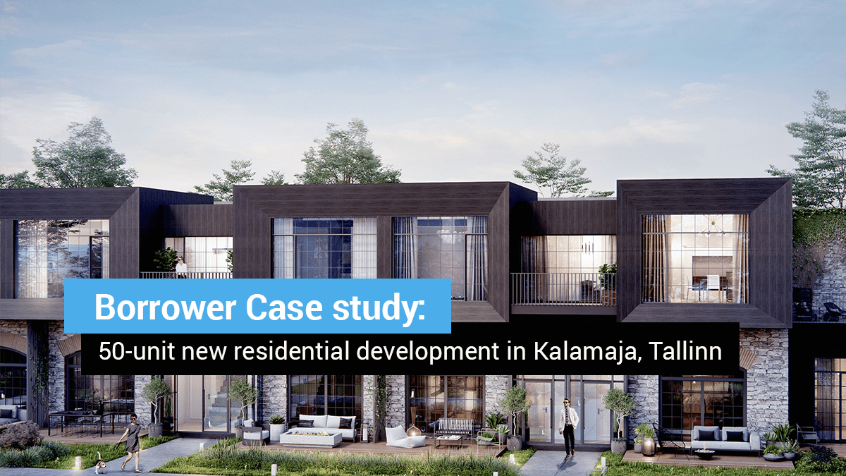 Borrower Case study: 50-unit new residential development in Kalamaja, Tallinn