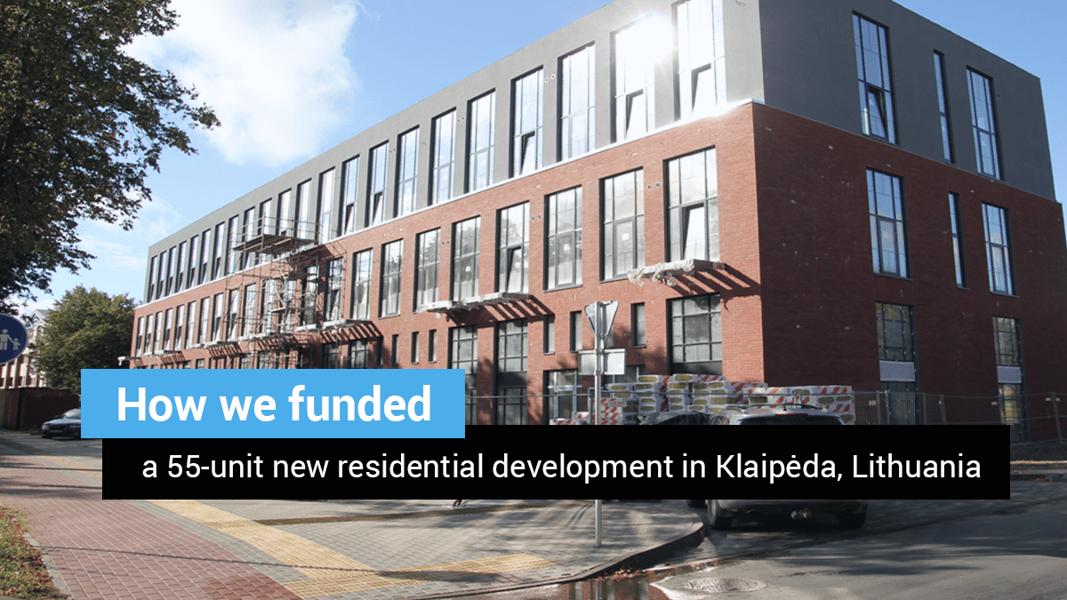 How we funded a 55-unit new residential development in Klaipėda, Lithuania