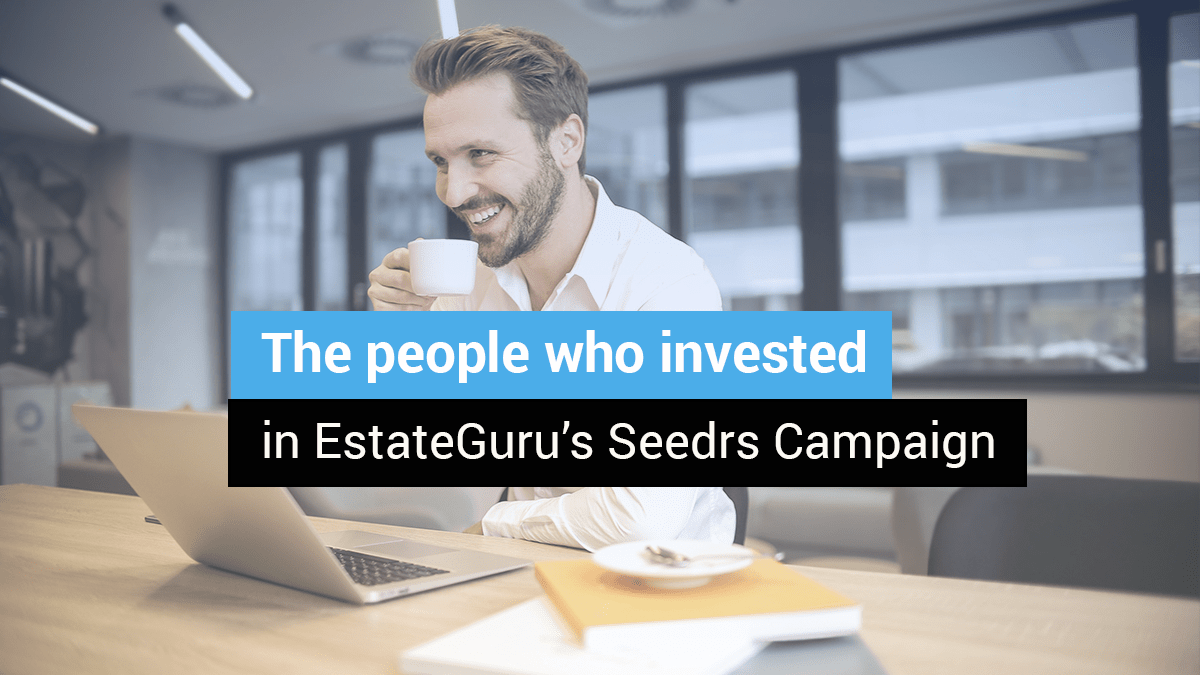 The people who invested in EstateGuru's Seedrs campaign
