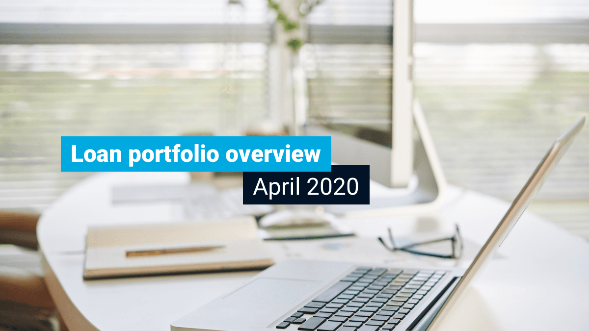 Loan portfolio overview -April 2020