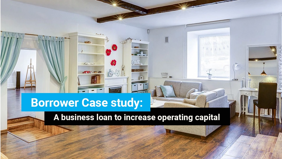 Case Study: A business loan to increase operating capital