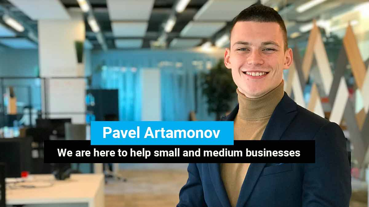 Pavel Artamonov: We are here to help small and medium businesses